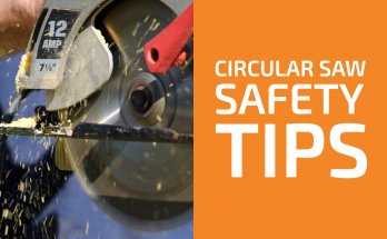 13 Circular Saw Safety Tips