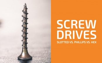 Slotted vs. Phillips vs. Hex: Which Screw Drive Should You Pick?