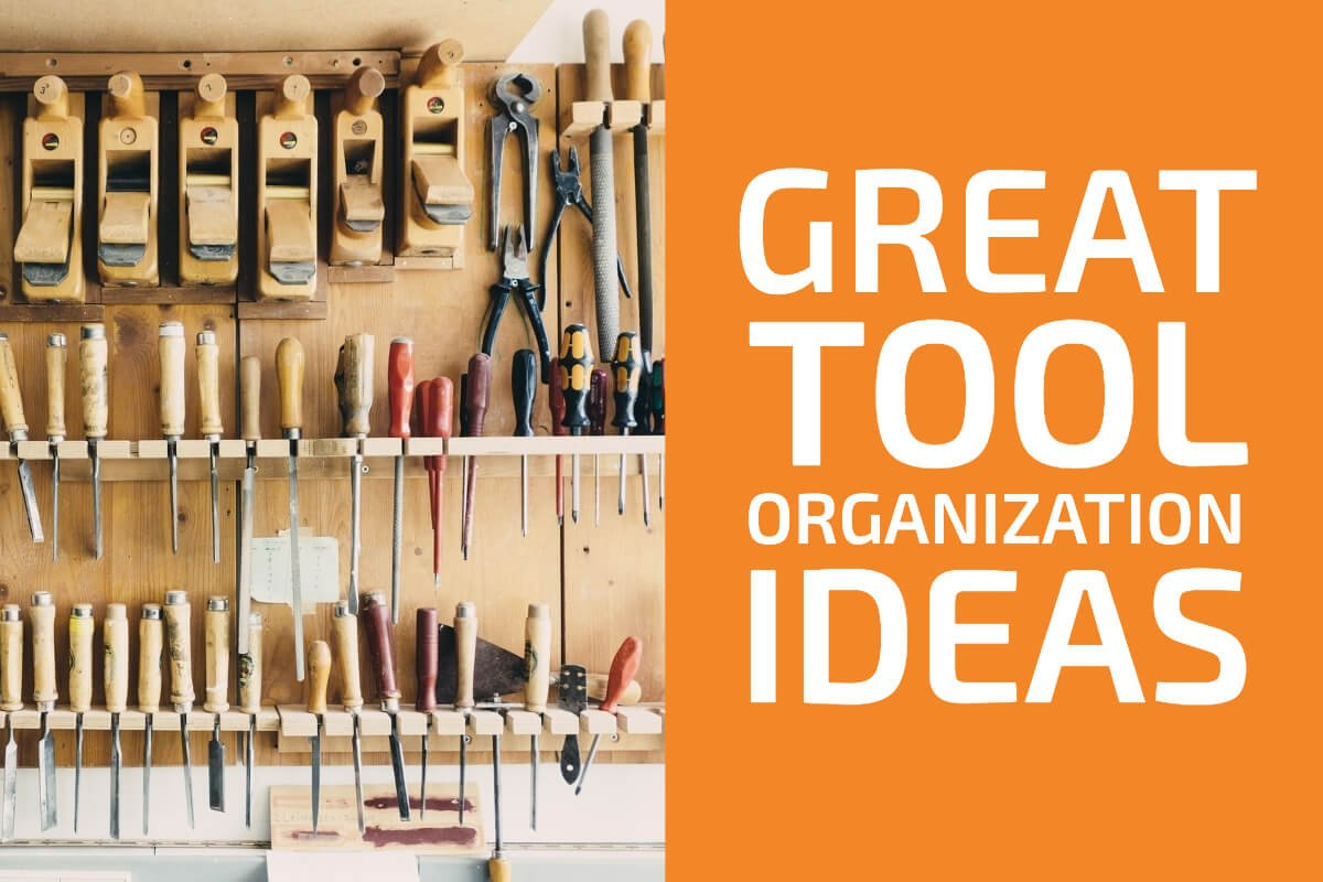 Ideas About How to Organize Tools in Your Garage or Workshop