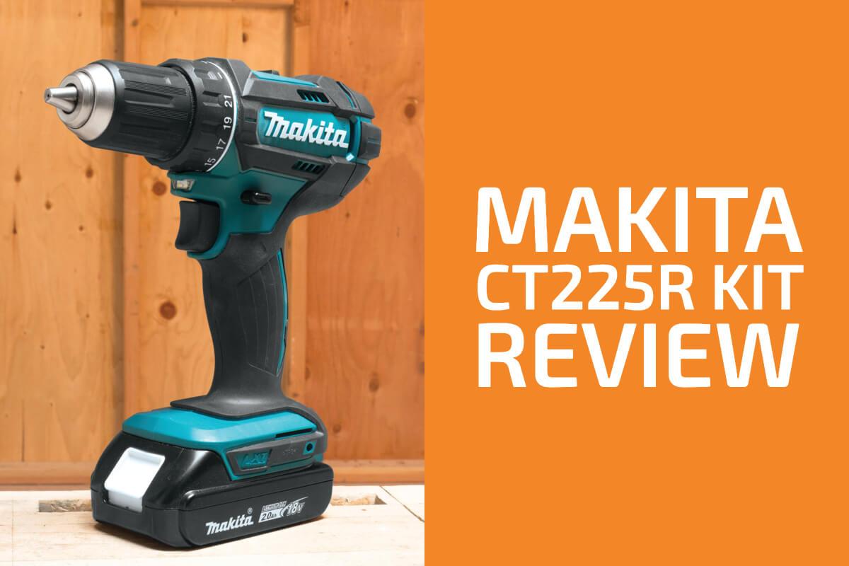 Makita CT225R & CT322W 18V LXT Reviews