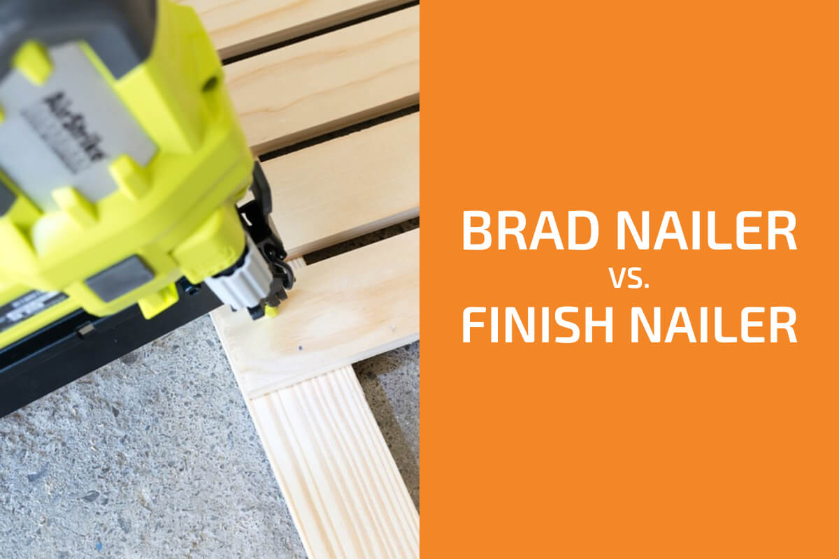 Brad Nailer vs. Finish Nailer: Which One to Use for Baseboards, Crown Molding & Other Situations?