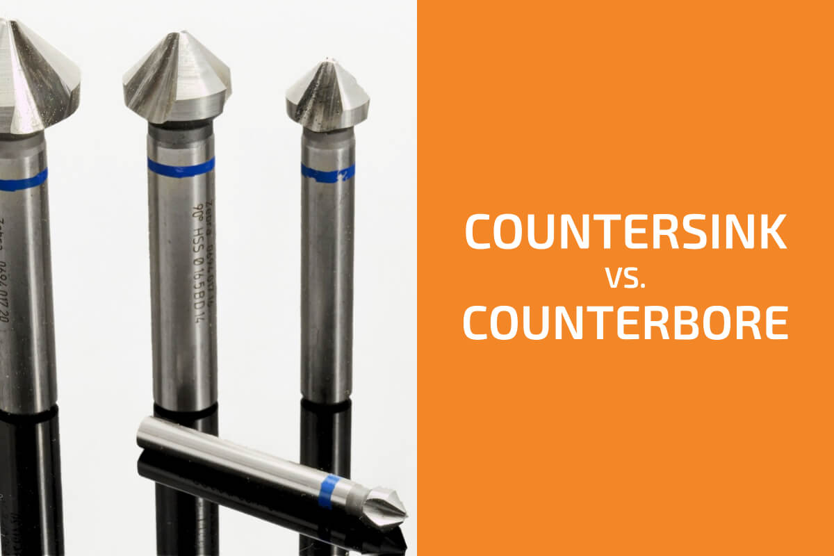 Countersink vs. Counterbore: What Are the Differences?