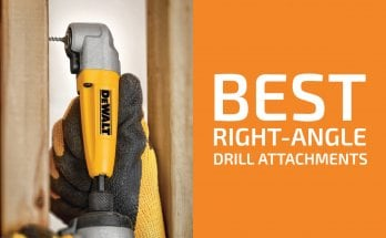 5 Best Right-Angle Drill Attachments & Adapters