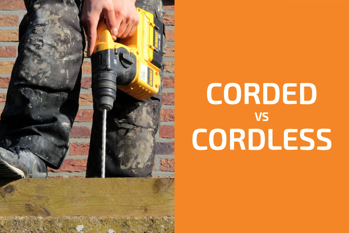 Cordless vs. Corded Power Tools: Which Are Better?