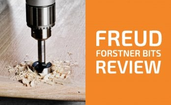 Freud Forstner Bits Review: The Best Set for (Not Only) Professionals?