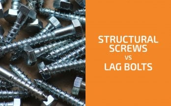 Structural Screws vs. Lag Bolts: What Are the Differences?