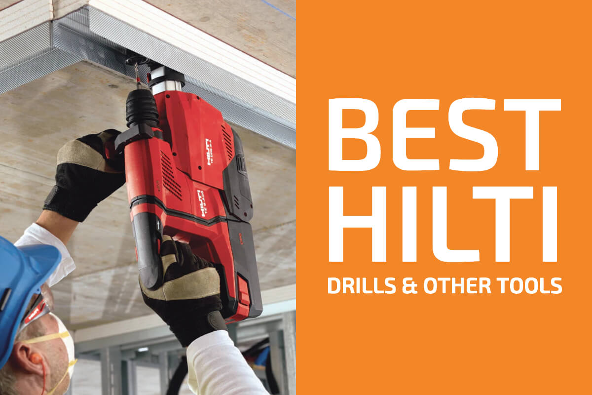 Reviews of the Best Hilti Drills