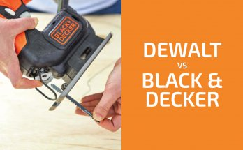 DeWalt vs. Black & Decker: Which of the Two Brands Is Better?
