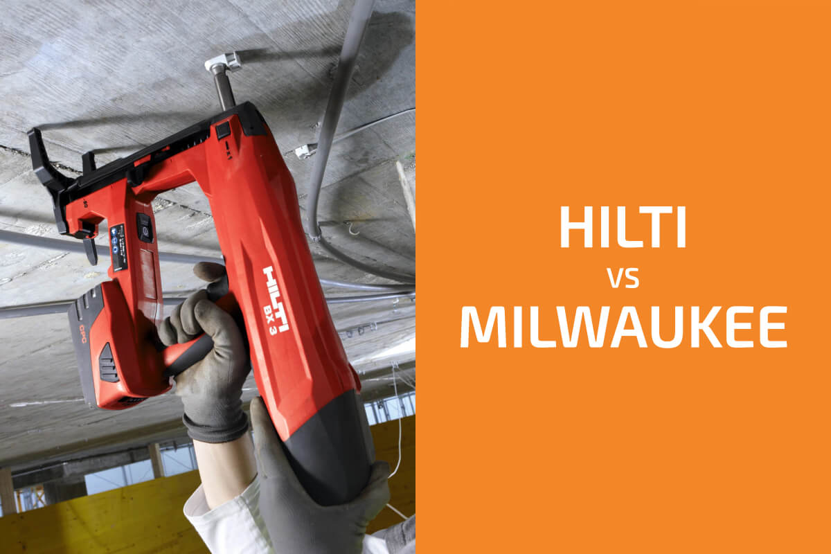 Hilti vs. Milwaukee: Which of the Two Brands Is Better?