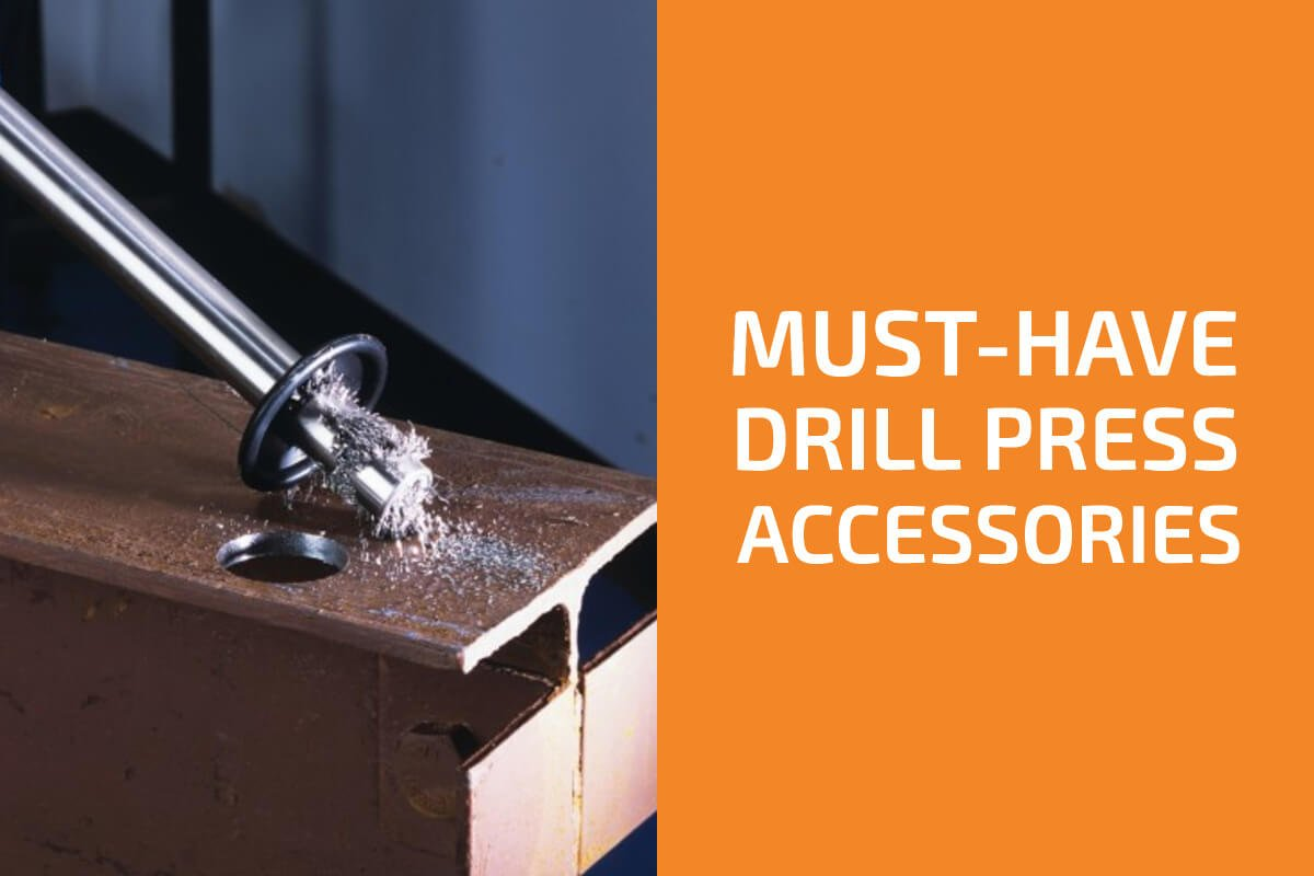 12 Must-Have Drill Press Accessories