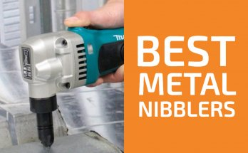 8 Best Nibblers for Cutting Sheet Metal [Reviews]