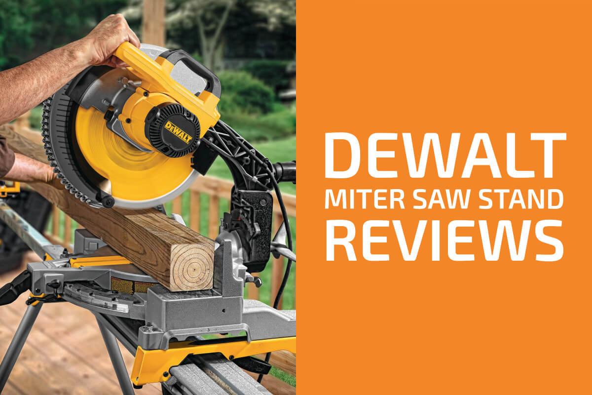 DeWalt Miter Saw Stand Reviews: DWX723 vs. DWX724 vs. DWX726