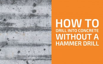 How to Drill and Screw into Concrete Without a Hammer Drill