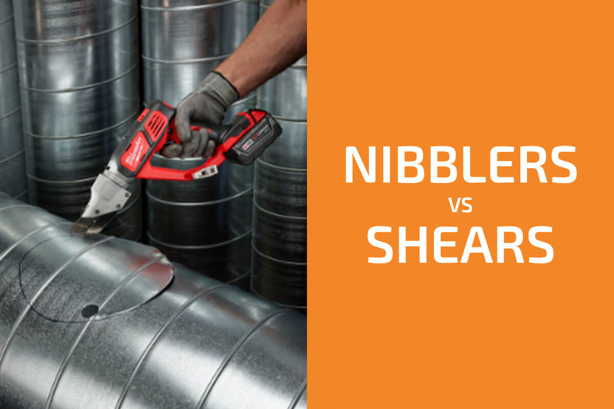 Metal Nibblers vs. Shears: Which Tool Is Better?