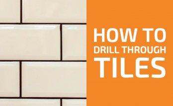 How to Drill Through Ceramic and Porcelain Tiles