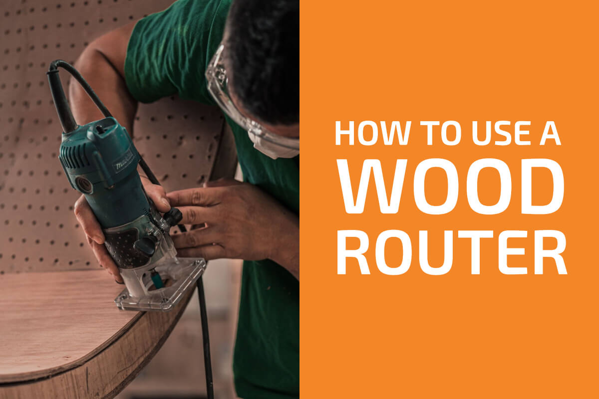 How to Use a Wood Router for Beginners (incl. Safety Tips)