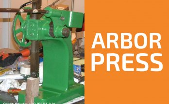 Arbor Press: What Is It Used For and How Does It Work?