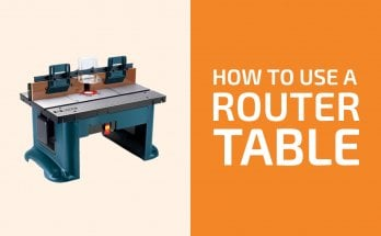 How to Use a Router Table: Process, Safety, Tips & Tricks