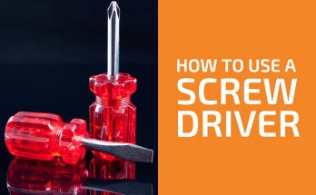 How to Use a Screwdriver Correctly and Safely