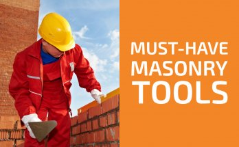 Must-Have Masonry Tools
