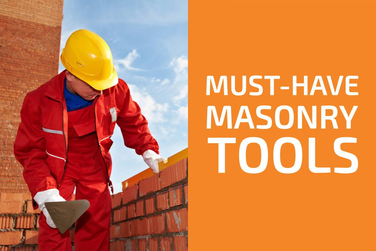 Must-Have Masonry Tools