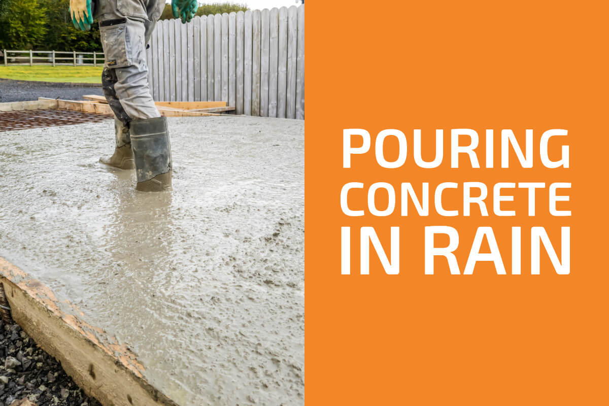 Pouring Concrete in Rain: All You Need to Know