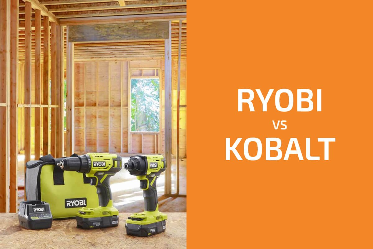 Ryobi vs. Kobalt: Which of the Two Brands Is Better?