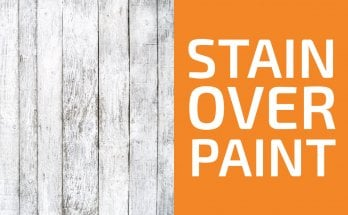 How to Stain Over Paint