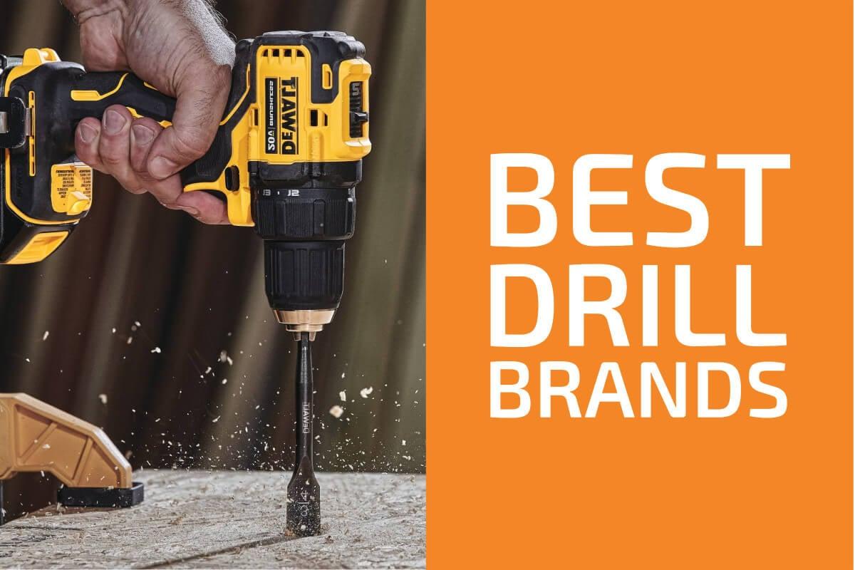 7 Best Brands of Drills in 2020