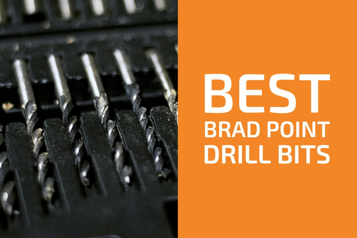 Best Brad Point Drill Bits [Reviews & Buyer's Guide]