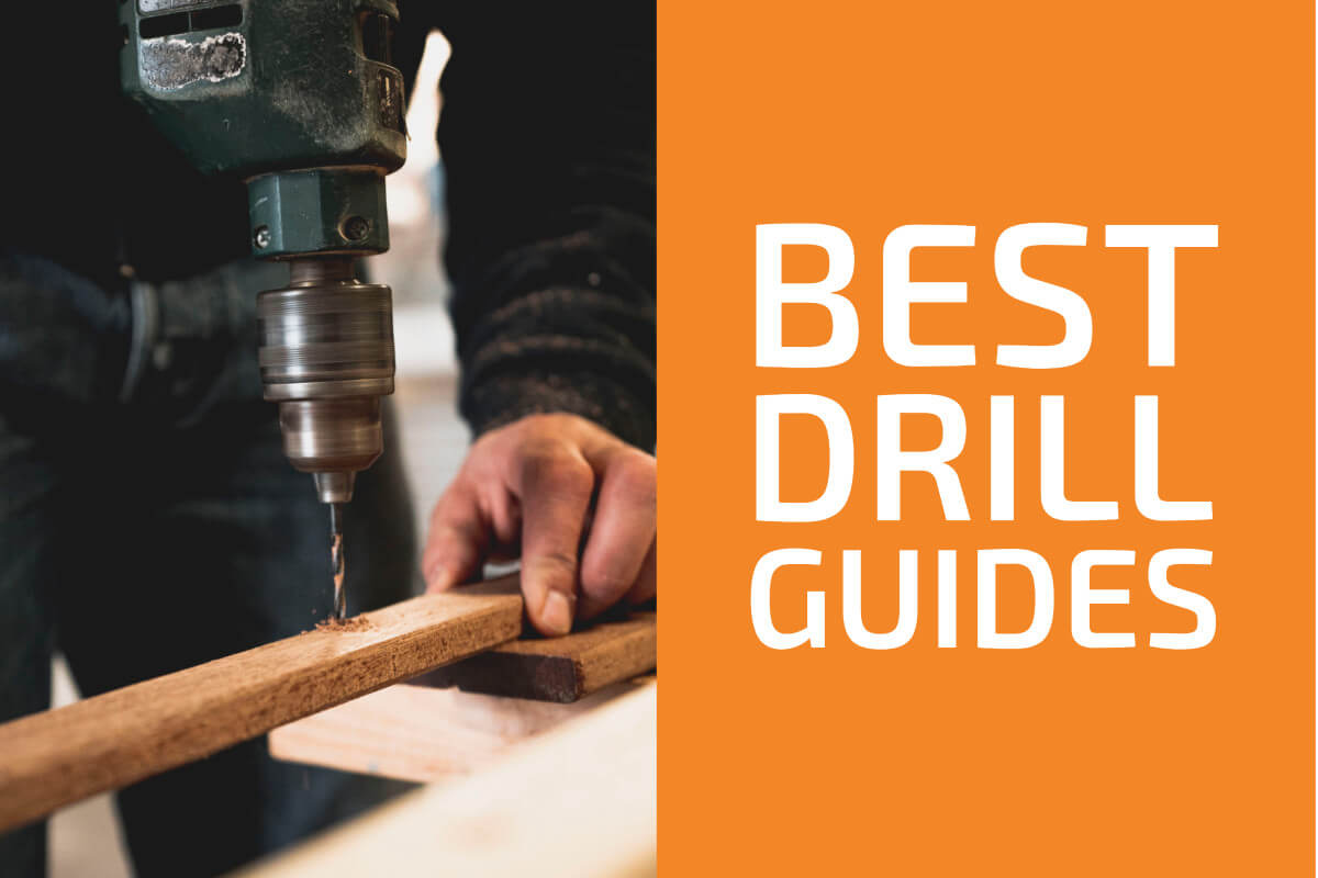 Best Drill Guide Attachments [Reviews & Buyer's Guide]