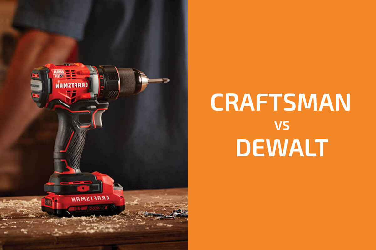 Craftsman vs. DeWalt: Which of the Two Brands Is Better?
