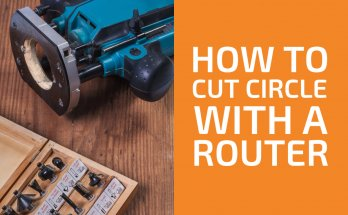 How to Cut a Circle in Wood with a Router