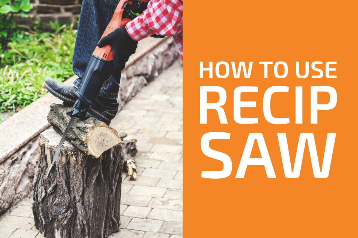 How to Use a Reciprocating Saw (...And What For)