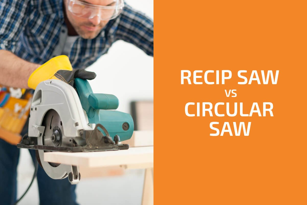 Reciprocating Saw vs. Circular Saw: What Are the Differences?