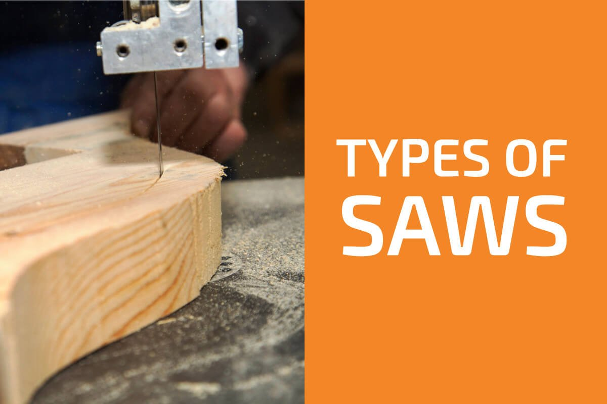 Types of Hand and Power Saws You Need to Know