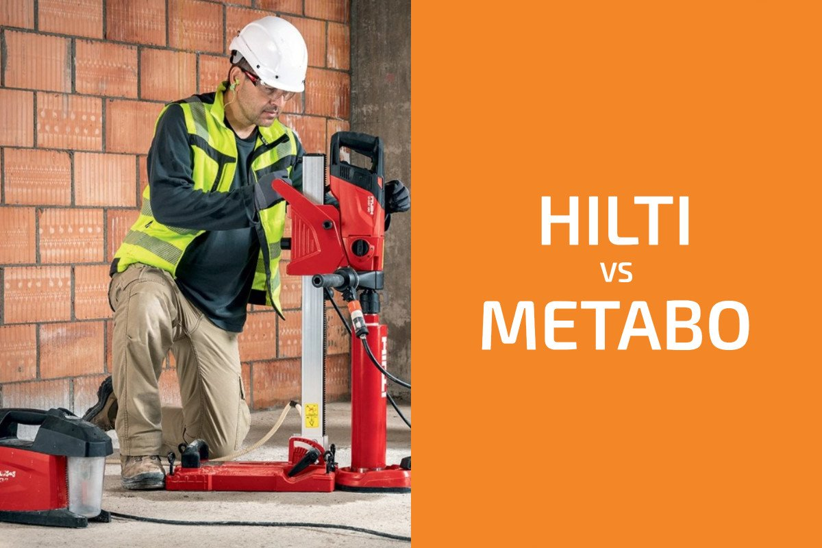 Hilti vs. Metabo HPT: Which of the Two Brands Is Better?