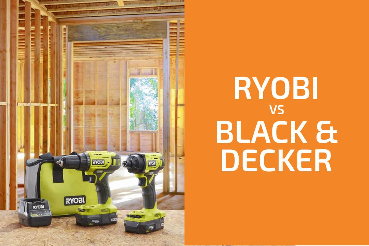 Ryobi vs. Black & Decker: Which of the Two Brands Is Better?