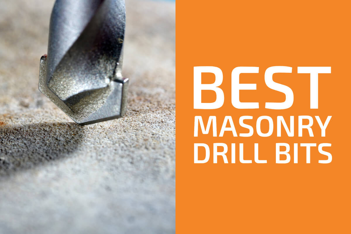 Best Masonry Drill Bits [Reviews & Buyer's Guide]