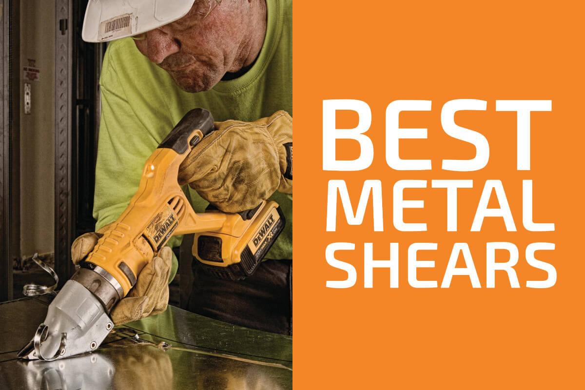 Best Metal Shears to Get in 2020