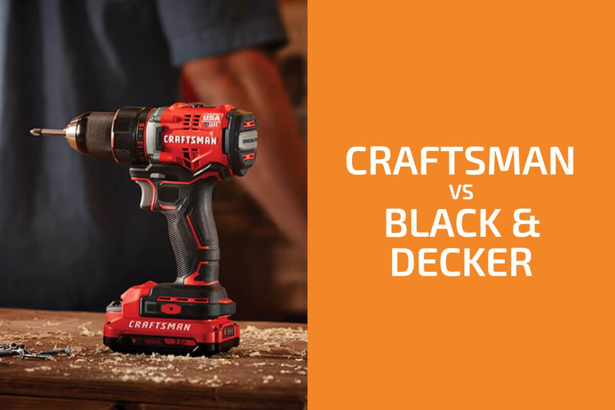 Craftsman vs. Black & Decker: Which of the Two Brands Is Better?