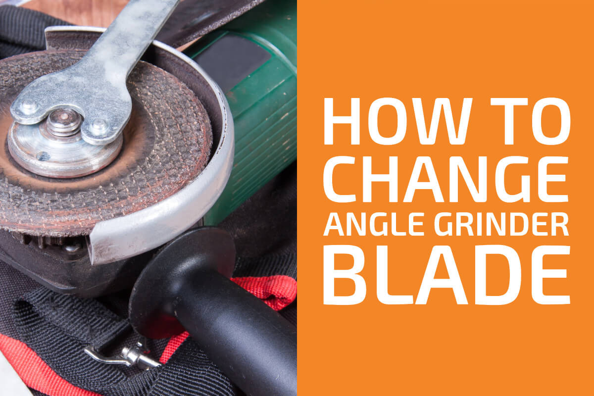 How to Change an Angle Grinder Blade