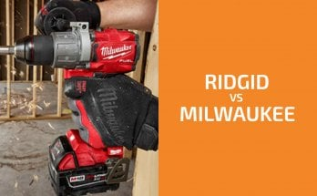 Ridgid vs. Milwaukee: Which of the Two Brands Is Better?