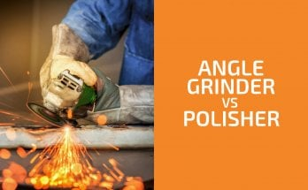 Angle Grinder vs. Polisher: Are They Interchangeable?