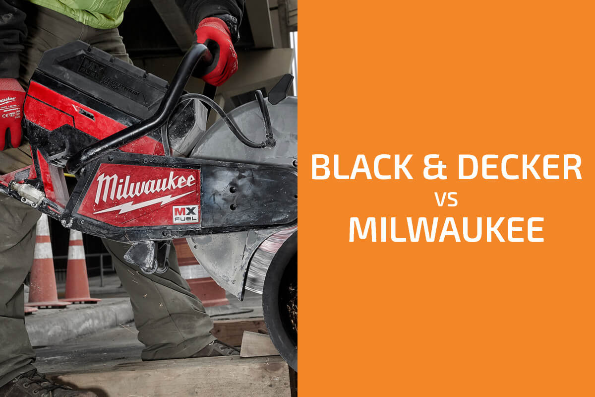 Black & Decker vs. Milwaukee: Which of the Two Brands Is Better?