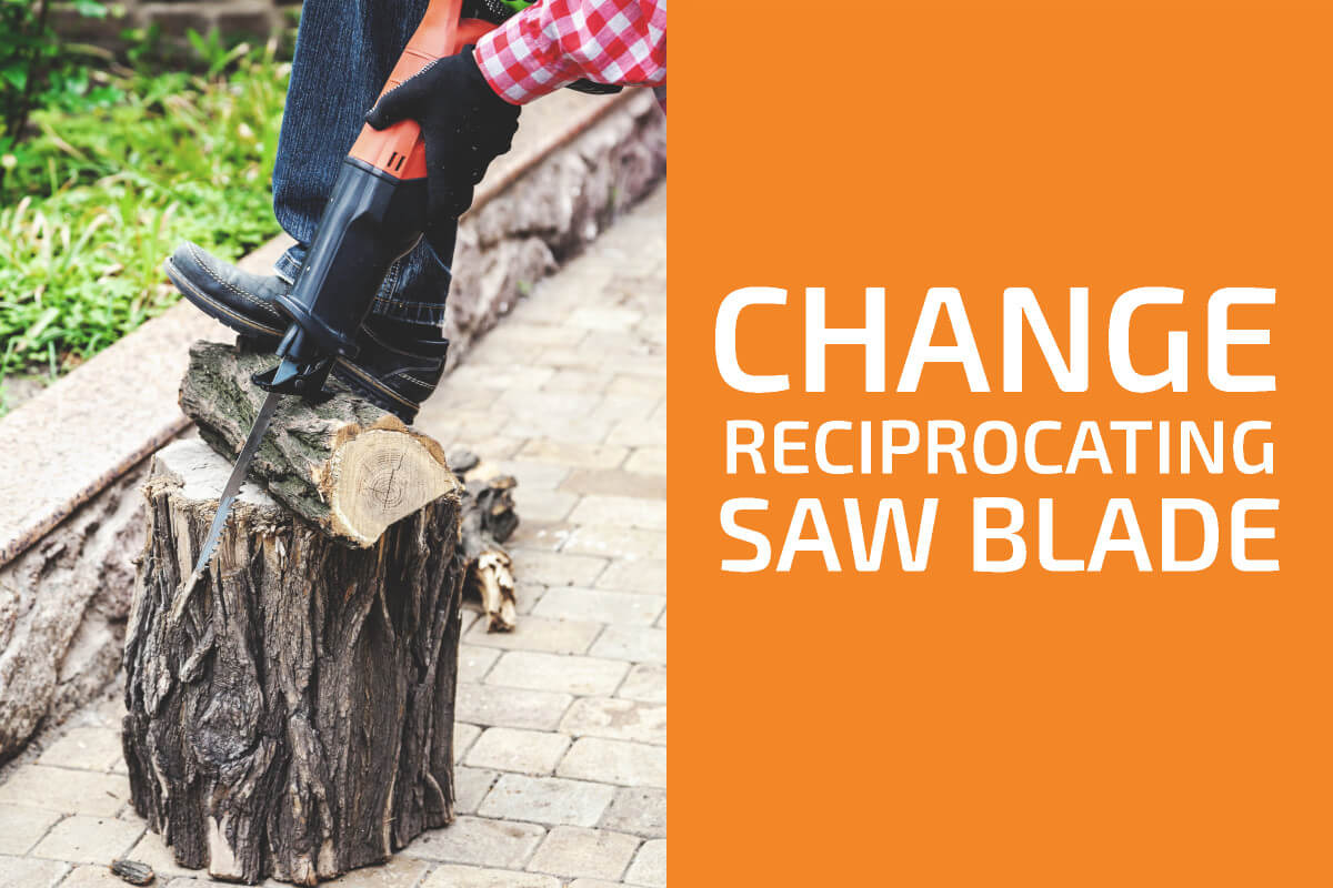 How (and When) to Change a Reciprocating Saw Blade