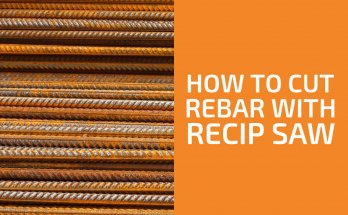 Can You Cut Rebar with a Reciprocating Saw?