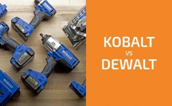 Kobalt vs. DeWalt: Which of the Two Brands Is Better?