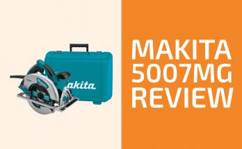 Makita 5007MG Review: A Circular Saw Worth Getting?