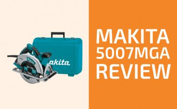 Makita 5007MGA Review: A Circular Saw Worth Getting?